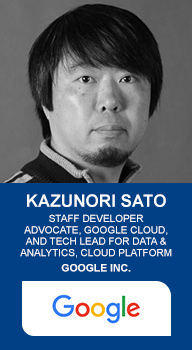 Kazunori Sato, Staff developer advocate, google cloud, and tech lead for data & analytics, cloud platform, google inc.
